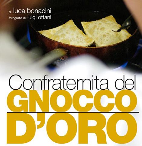 """""""Confraternita del Gnocco d'Oro"""" di Luca Bonacini, Ed. Artestampa"""