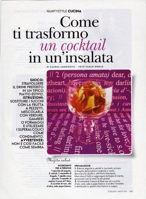 il mio servizio sulle insalate ispirate ai cocktail pubblicato su Vanity Fair n32- 17 agosto 2006 | foto Paolo Nobile