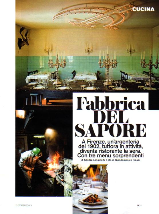 """Il mio articolo sul ristorante """"In Fabbrica"""" nell'argenteria Pampaloni, pubblicato su D La Repubblica n.861 dell'ottobre 2013"""