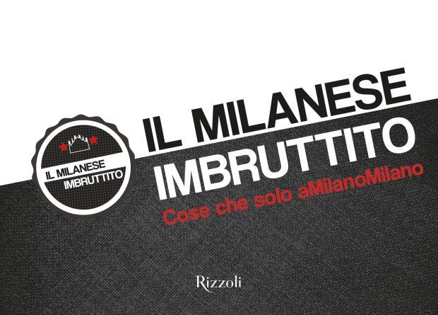 """la copertina di """"Cose che solo a MilanoMilano"""", il terzo libro de Il Milanese Imbruttito"""