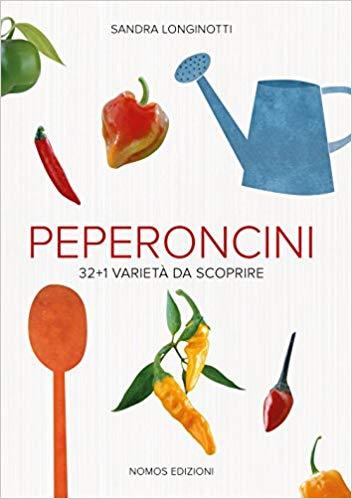Peperoncini 32+1 varietà da scoprire Sandra Longinotti